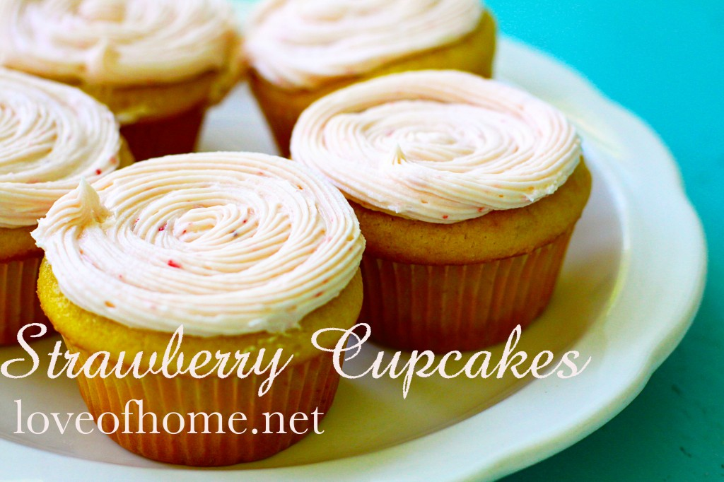 Strawberry Cupcakes, love of home