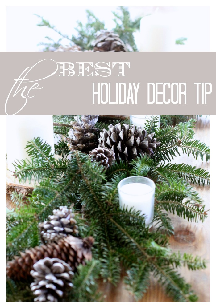 The Best Holiday Decor Tip