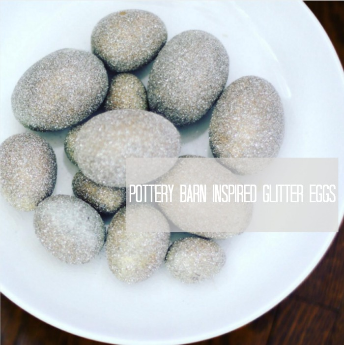 Pottery Barn Inspired Glitter Eggs | Love of Home