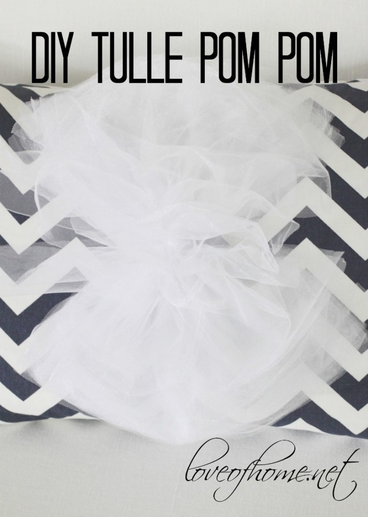 DIY Tulle Pom Pom| Love of Home