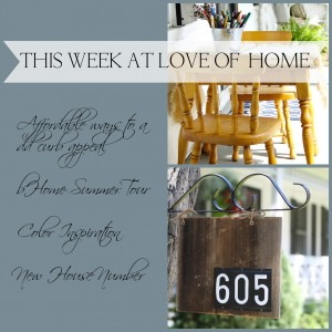 Love of Home Weekly Collage| Love of Home