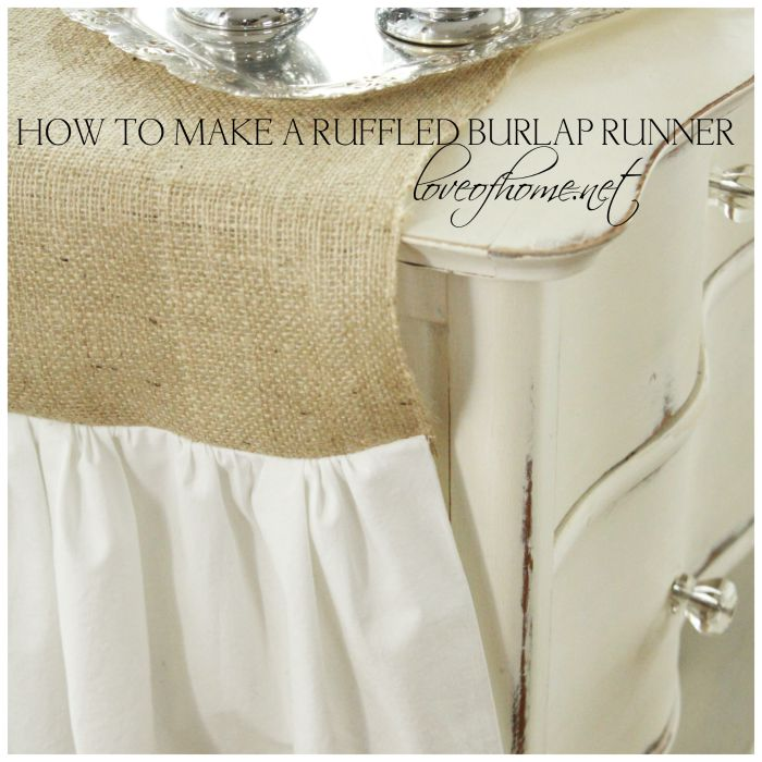 How to Mkae a Ruffled Burlap Runner| Love of Home