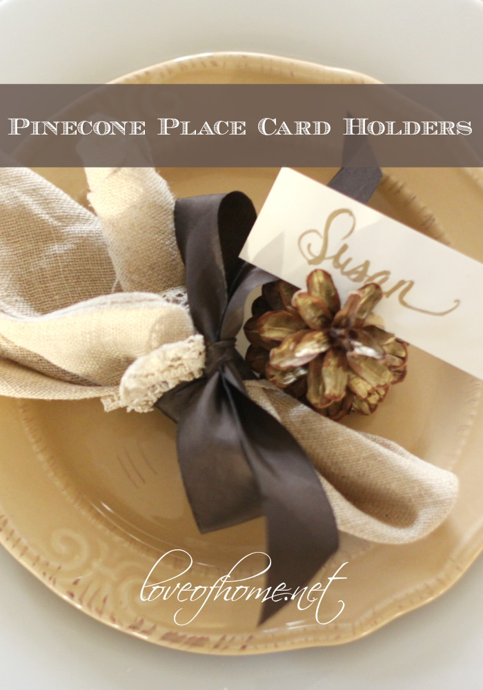 10 Minute Decorating  Pinecone Place Card Holders   Love of Home