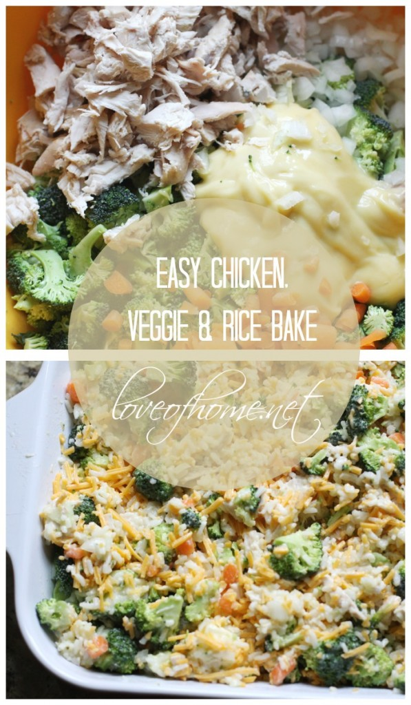 Chicken Rice & Veggie Bake. Easy weeknight dinner! Love of Home