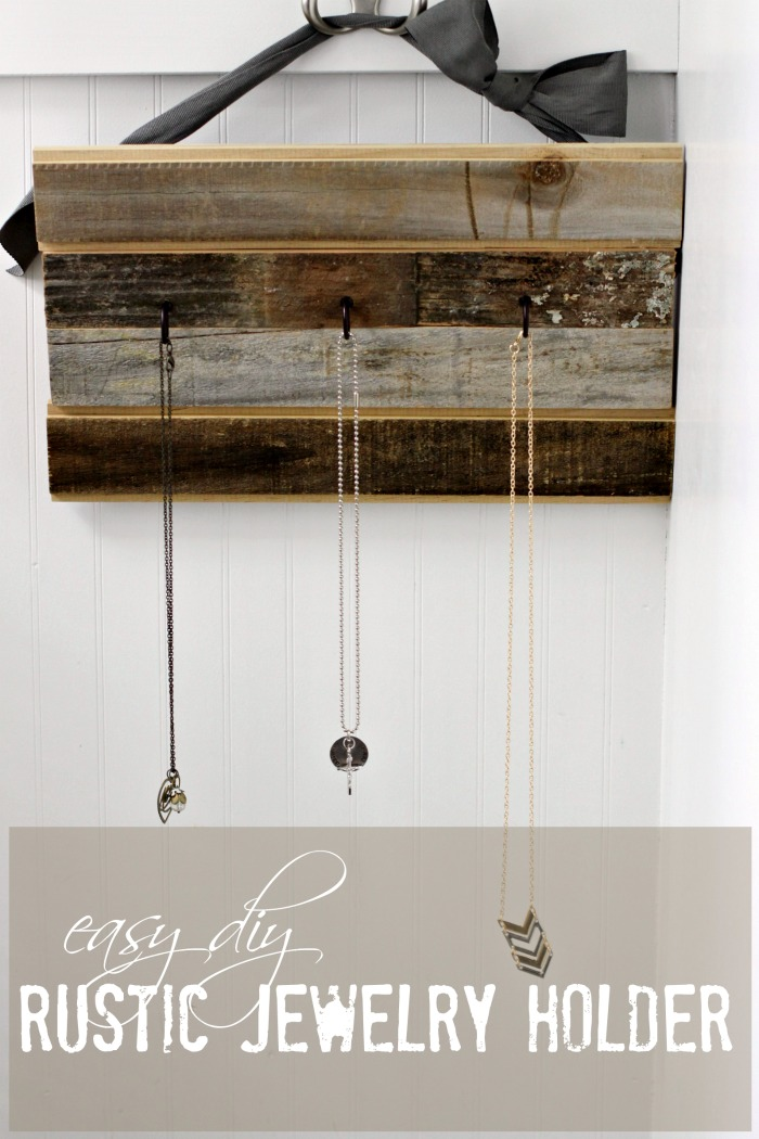 Easy DIY Rustic Jewelry Holder. Love of Home