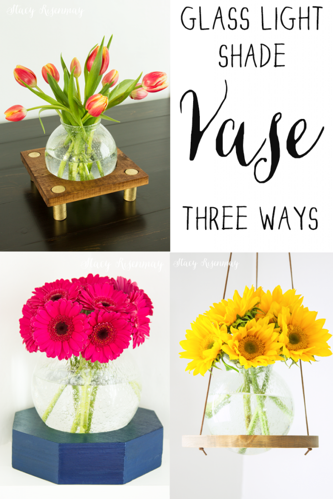 a-glass-light-shade-vase-three-different-ways-683x1024