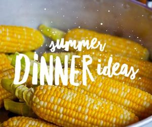 Meal Planning Summer Ideas